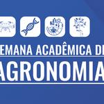 Campus Arapiraca sedia 8ª Semana Acadêmica de Agronomia